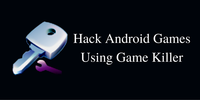 Hack-Android-Games-Using-Game-Killer